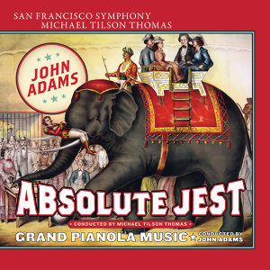 John Adams, San Francisco Symphony, Michael Tilson Thomas 歌手頭像
