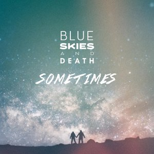 Blue Skies and Death 歌手頭像