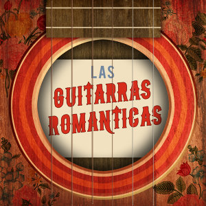 Romantic Guitar Music|Las Guitarras Románticas 歌手頭像