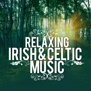 Instrumental Irish & Celtic|Irish Celtic Music|Relaxing Celtic Music 歌手頭像