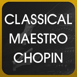Classical Maestro Chopin 歌手頭像