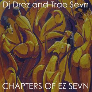 Dj Drez and Trae Sevn 歌手頭像