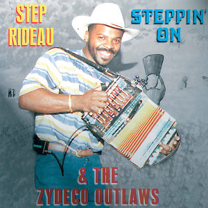 Step Rideau & The Zydeco Outlaws 歌手頭像