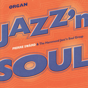Pierre Swärd & the Hammond Jazz'n Soul Group 歌手頭像