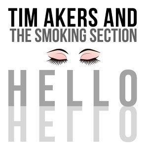 Tim Akers & the Smoking Section 歌手頭像