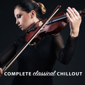 Classical Chillout, Classical Study Music Ensemble, Sleep Baby Sleep & Classical Lullabies 歌手頭像