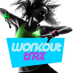 Workout Crew, Workout Trax Playlist, Workouts 歌手頭像
