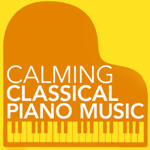 Calming Piano Music, Classical Piano Academy, Easy Listening Piano 歌手頭像