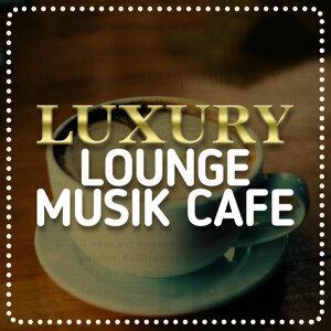 Lounge Musik, Luxury Lounge Café 歌手頭像