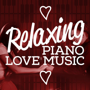 Piano Love Songs, Relaxing Piano Music Consort, Smart Baby Music 歌手頭像