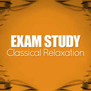 Exam Study Classical Music Orchestra, Reading and Study Music, Relaxation Study Music 歌手頭像