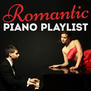 Easy Listening Piano, Piano Love Songs, Romantic Piano 歌手頭像