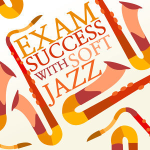 Exam Study Soft Jazz Music, Exam Study Soft Jazz Music Collective 歌手頭像