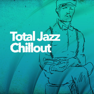 Chillout, Relaxing Instrumental Jazz Academy, Smooth Jazz 歌手頭像