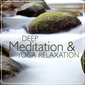 Lullabies for Deep Meditation, Relaxation and Meditation, Yoga 歌手頭像