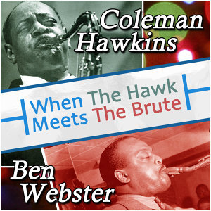Ben Webster, Coleman Hawkins