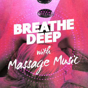 Massage Therapy Music, Breathe 歌手頭像