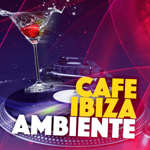 Cafe Ibiza, Ambiente, Café Chillout Music Club 歌手頭像