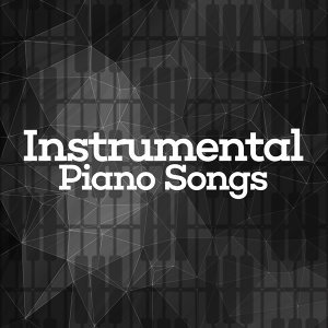 Instrumental Love Songs, Instrumental Piano Academy, Instrumental Piano Music 歌手頭像