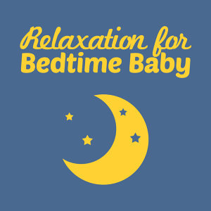 Bedtime Baby, Best Relaxation Music, Easy Listening Piano 歌手頭像