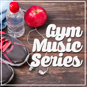 WORKOUT, Gym Workout Music Series, Work Out Music 歌手頭像