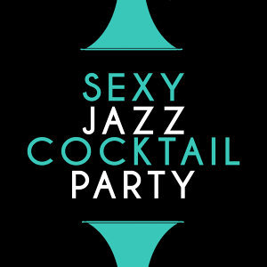 Sax for Sex Unlimited, Cocktail Party Ideas 歌手頭像