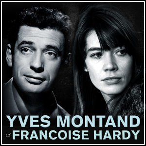 Francoise Hardy, Yves Montand 歌手頭像