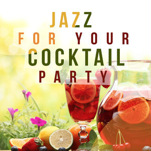 Cocktail Party Ideas, Cocktail Party Jazz Music All Stars 歌手頭像