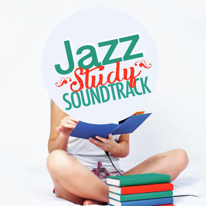 Relaxing Instrumental Jazz Academy, Chillout, Exam Study Soft Jazz Music Collective 歌手頭像