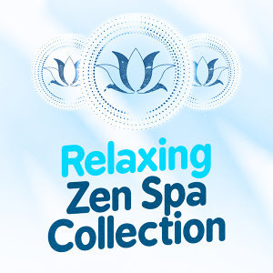 Spa Zen, Spa Music Collection, Spa Music Relaxation Meditation 歌手頭像