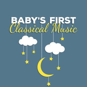 Classical Baby Einstein Club, First Baby Classical Collection, Smart Baby Lullaby 歌手頭像