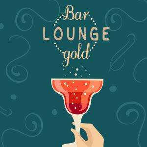Bar Lounge, Bar Music Chillout Café, Gold Lounge 歌手頭像