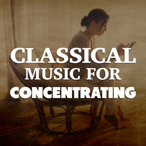 Concentration Music Ensemble, Classical Lullabies, Exam Study New Age Piano Music Academy 歌手頭像