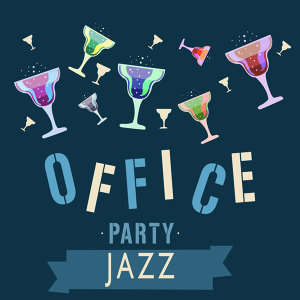 @Jazz, Cocktail Party Music Collection, Office Music Specialists 歌手頭像