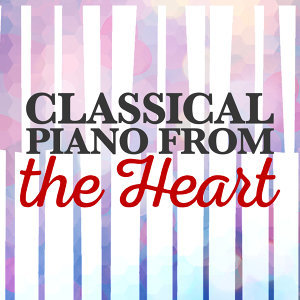 Classic Piano, Classical Relaxation, Piano Classics for the Heart 歌手頭像