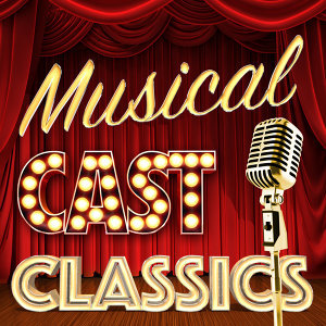 Musical Cast Recording|Original Cast|The New Musical Cast 歌手頭像