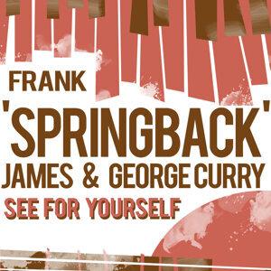 "Frank ""Springback"" James & George Curry 歌手頭像"
