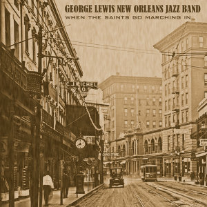 George Lewis' New Orleans Jazz Band 歌手頭像