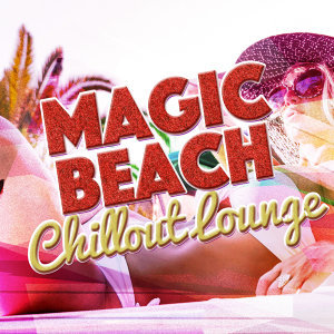 After beach ibiza lounge, Lounge Music, Magic Island Cafe Chillout 歌手頭像