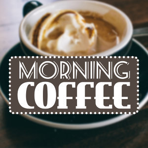 Coffee Shop Jazz, Coffeehouse Background Music, Good Morning Jazz Academy 歌手頭像