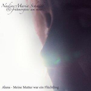 Nadine Maria Schmidt / Frühmorgens am Meer 歌手頭像