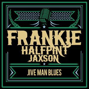 """Frankie """"Half-Pint"""" Jaxon"""
