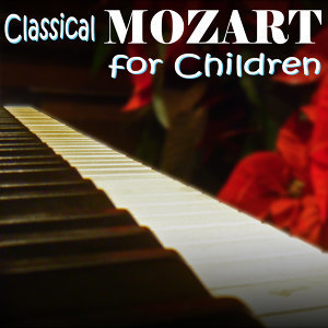 Wolfgang Amadeus Mozart for Children 歌手頭像