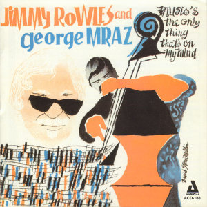 Jimmy Rowles and George Mraz 歌手頭像