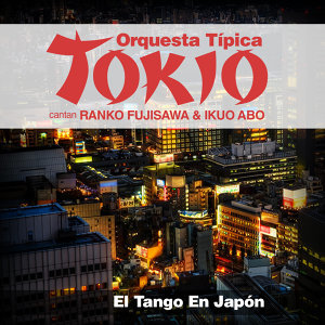 Orquesta Típica Tokio 歌手頭像