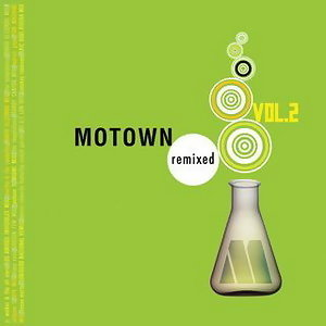 Motown Remixed Vol. 2 歌手頭像