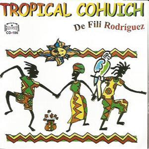 Tropical Cohuich de Fili Rodriguez 歌手頭像