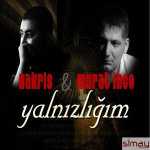 Murat İnce & Nakris 歌手頭像