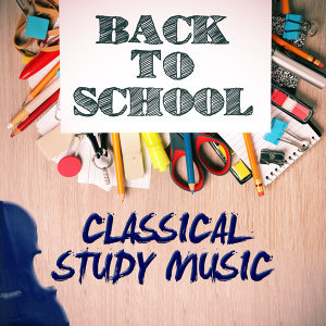 Calm Music for Studying Classical Study Music Relaxation Study Music 歌手頭像