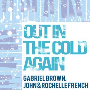 Gabriel Brown, John & Rochelle French 歌手頭像